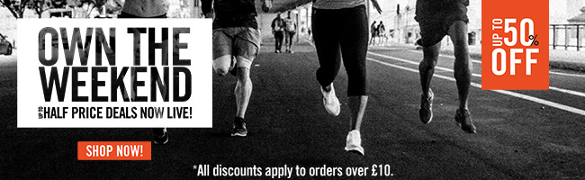 OWN THE WEEKEND - UP TO HALF PRICE EVENT