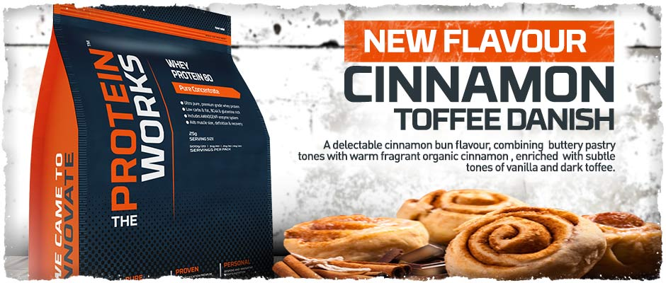 Cinnamon Toffee Danish Flavour Whey Protein