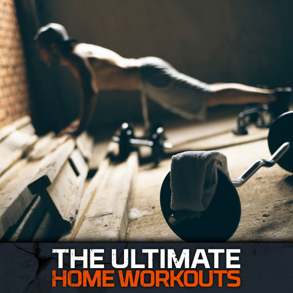 The Ultimate Home Workouts