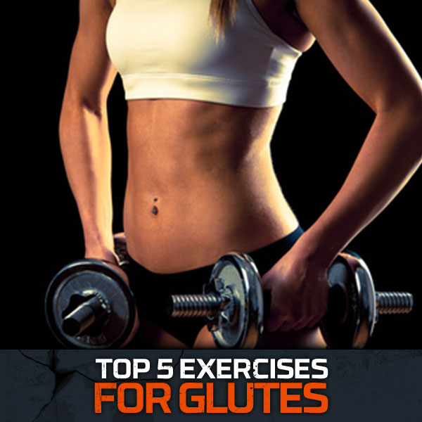 Top 5 Exercises For Gultes
