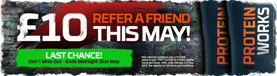Turbo Charge Your Referrals this March at THE PROTEIN WORKS