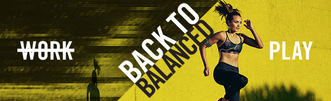 BACK TO BALANCED: UP TO 77% OFF!
